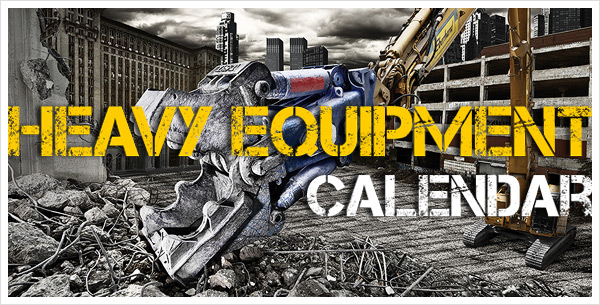 Heavy Equipment Calendar 2011