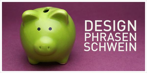 designphrasen-schwein