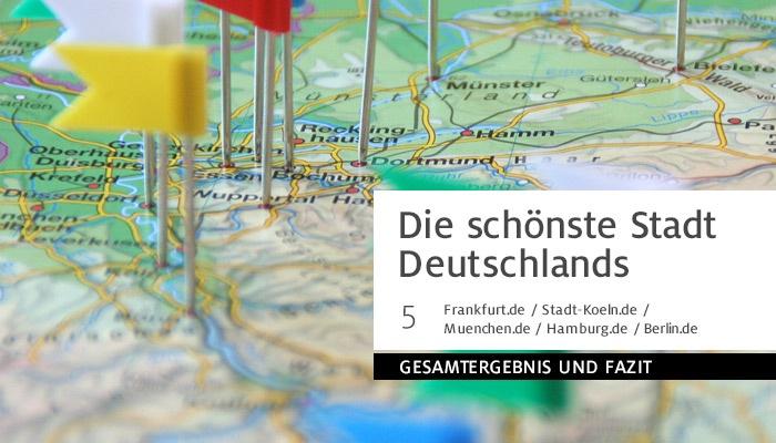 Stadtportale: Die schönste Stadt Deutschlands – Teil 5 – Fazit und Gesamtergebnis