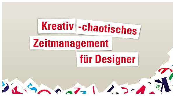 Kreativ-chaotisches Zeitmanagement Designer