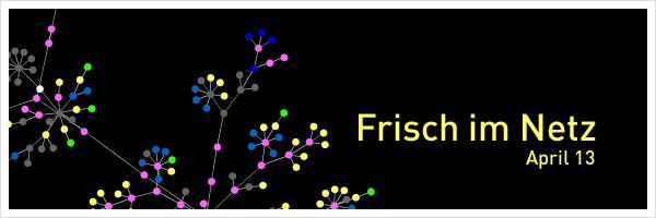 frisch-im-netz-04-2013