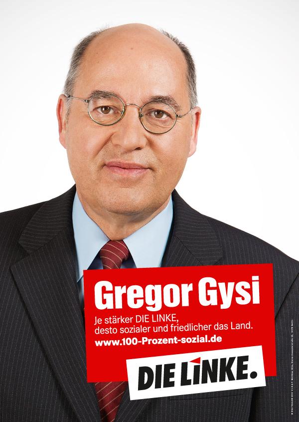 Die Linke Wahlplakat 2013 – Gregor Gysi