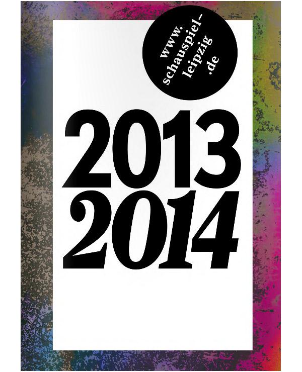 Schauspiel Leipzig – Spielzeitheft 2013/2014 Cover