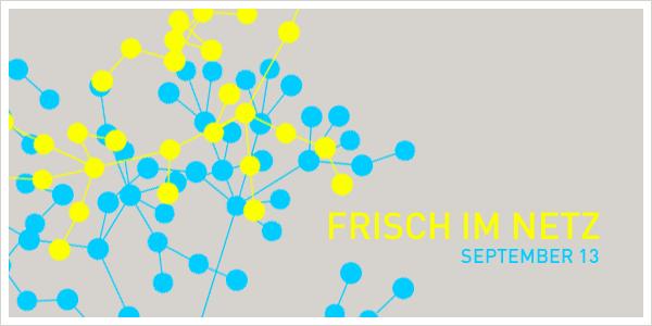 Frisch im Netz – September 2013 – Design Tagebuch