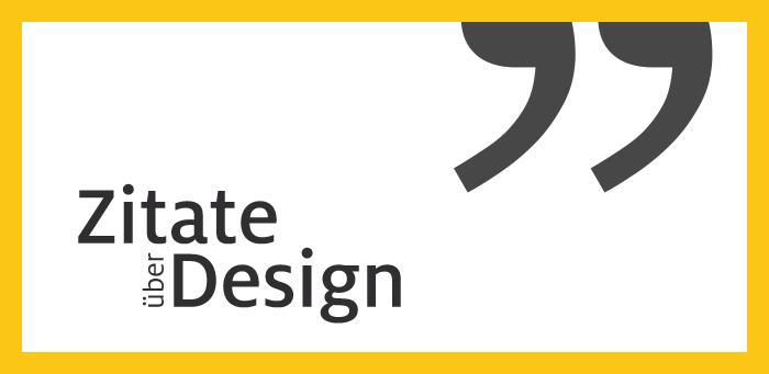 Design Zitate