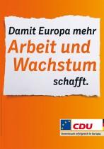 Europawahl 2014 – CDU Plakat Arbeit und Wachstum