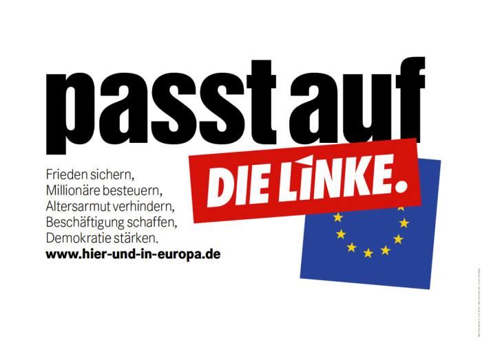 """Europawahl 2014 –"""" Die Linke –"""" Großplakat"""