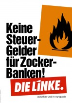 Europawahl 2014 – Die Linke – Zocker-Banken