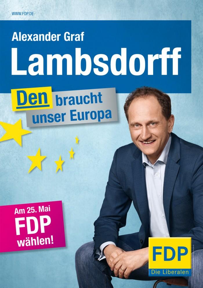 "Europawahl 2014 –"" FDP Plakat Alexaner Graf Lambsdorff"