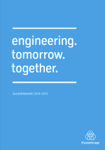 Thyssenkrupp  – engineering.tomorrow.together. Cover Geschäftsbericht 2014/2015 Quelle: Thyssenkrupp