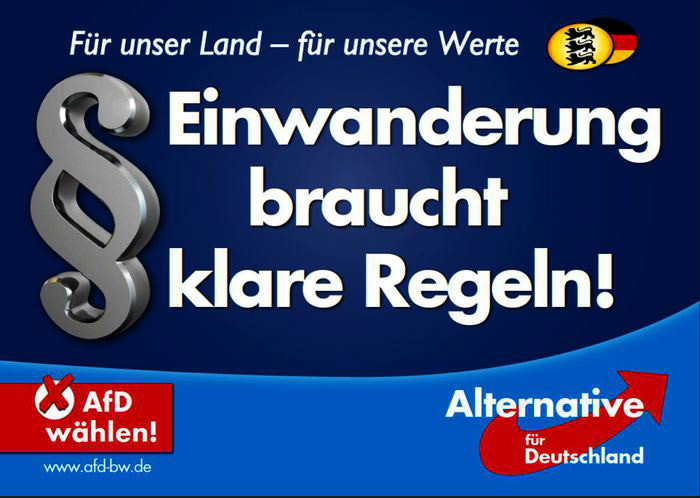 Landtagswahl Baden-Württember 2016 AfD Plakat – Einwanderung
