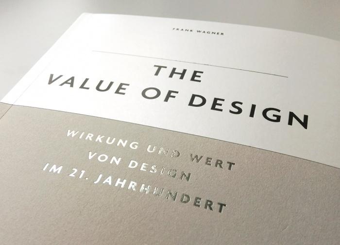 The Value of Design – Wirkung und Wert von Design im 21. Jahrhundert