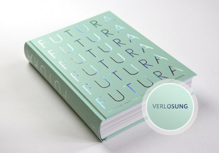 Futura. Die Schrift.