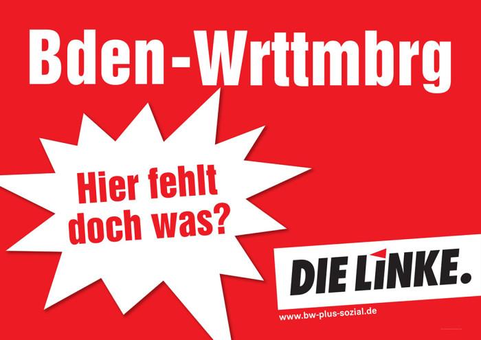 Plakat zur Landtagswahl in Baden-Württemberg 2016 DIE LINKE
