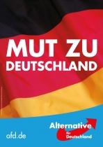 Bundestagswahl 2017 Plakat AfD, Mut zu Deutschland