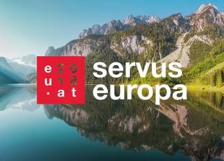 EU-Ratspräsidentschaft Österreich 2018 – Servus Europa