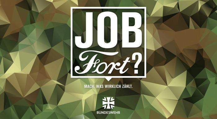 """Bundeswehr – Anzeige """"Job Fort?"""", Quelle: Bundeswehr"""