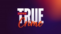 SUPER RTL True Crime Keyvisual, Quelle: SUPER RTL