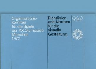 Richtlinien und Normen für die visuelle Gestaltung Die Spiele der XX. Olympiade München 1972