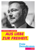 FDP Plakat Bundestagswahl 2021 – Aus Liebe zur Freiheit