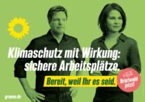 Bündnis90/Die Grünen Plakat Bundestagswahl 2021 – Klima/Arbeit