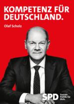 SPD Plakat Bundestagswahl 2021 – Olaf Scholz, Kompetenz für Deutschland