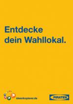 """Piratenpartei - Wahlplakat """"Entdecke dein Wahllokal"""""""