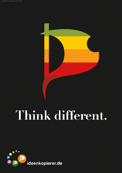 """Piratenpartei - Wahlplakat """"Think different"""""""