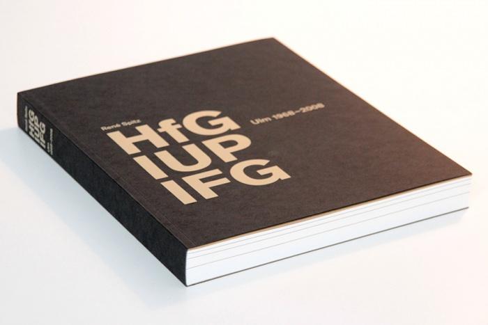 HfG IUP IFG – Ulm 1968-2008