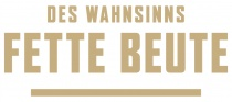 DES WAHNSINNS FETTE BEUTE GmbH